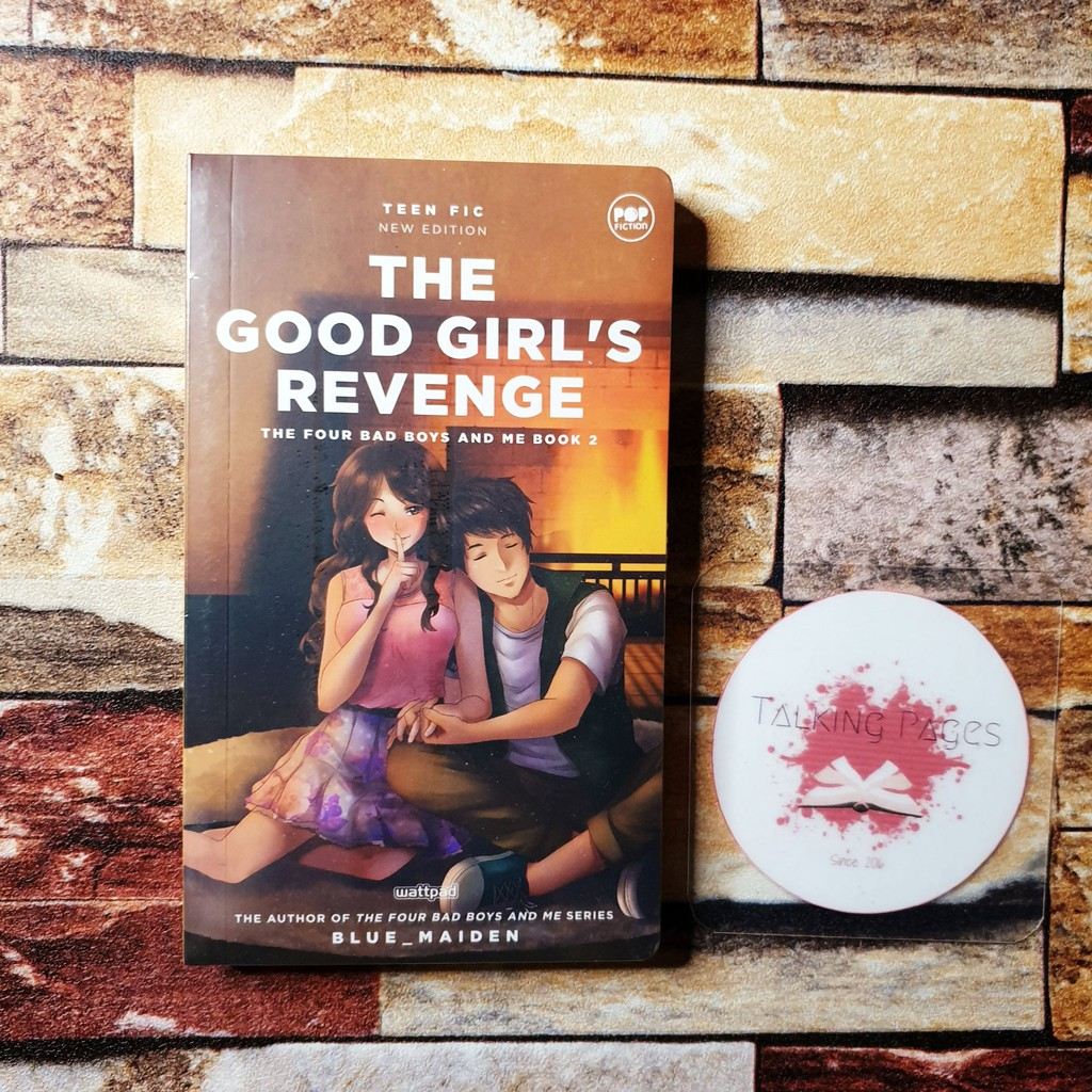 The Good Girl's Revenge by Blue_Maiden (The Four Bad Boys And Me Book 2)