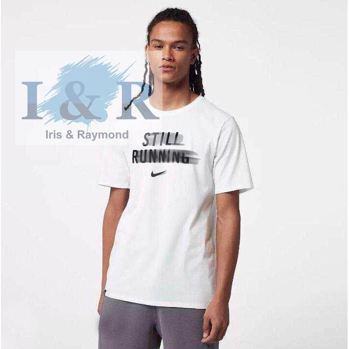 8f470a37691c Nke Shirts NIKE MEN Dri Fit STILL RUNNING overruns I R