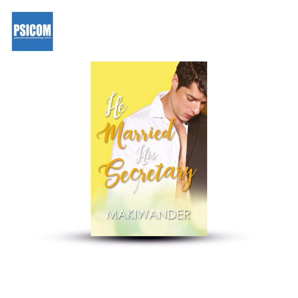 Psicom - He Married His Secretary by Makiwander (Wattpad)