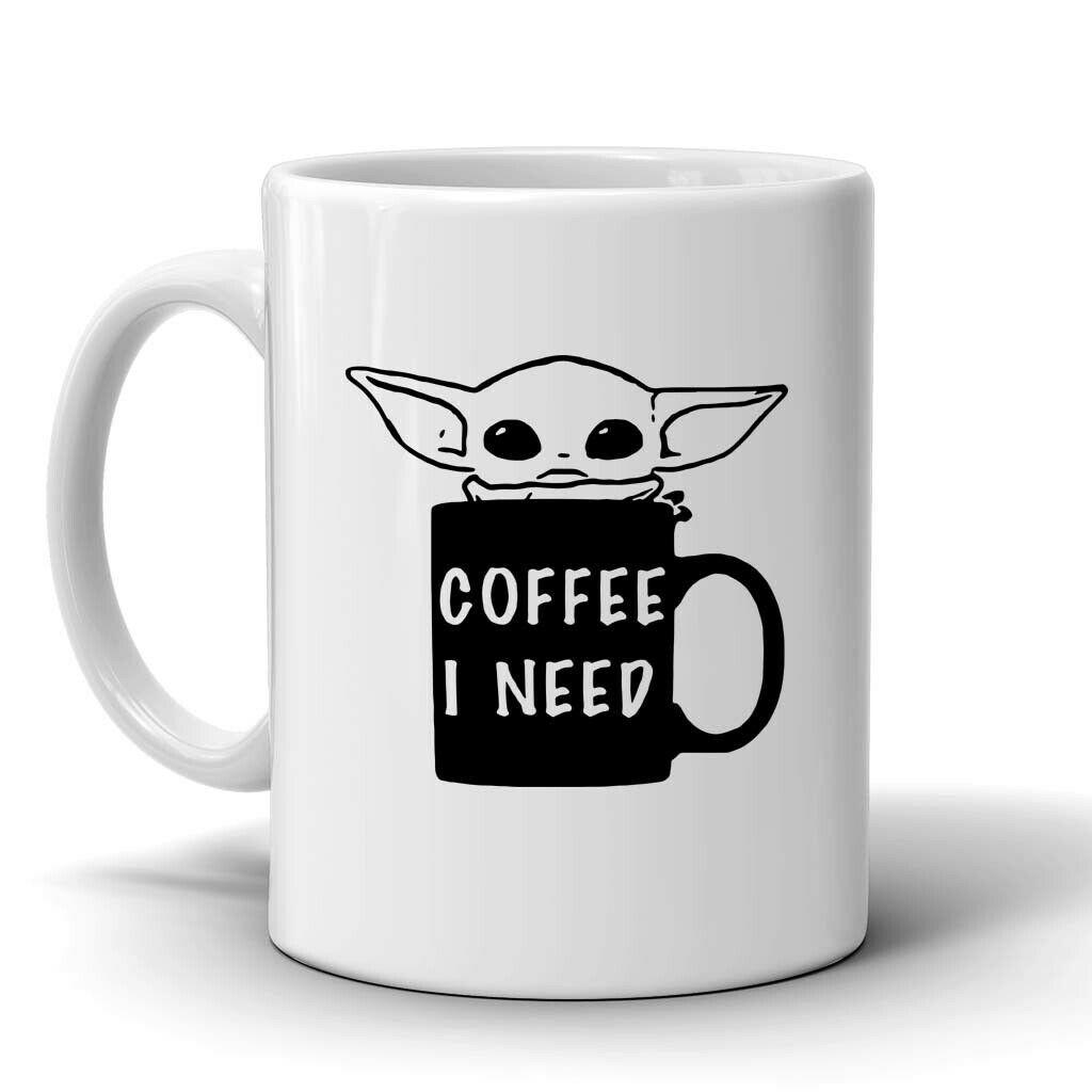 Baby Yoda Coffee I Need Starwars Mug White Ceramic Mug Coffee Mug Tea Mug Milk Cup Office Cup Gift Double Sided Printing 11oz 330ml Mg063 Shopee Philippines