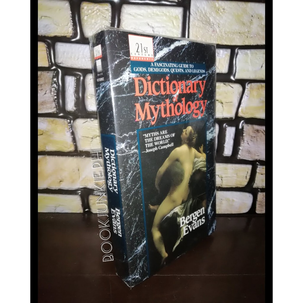 Dictionary of Mythology by Bergen Evans [Book]