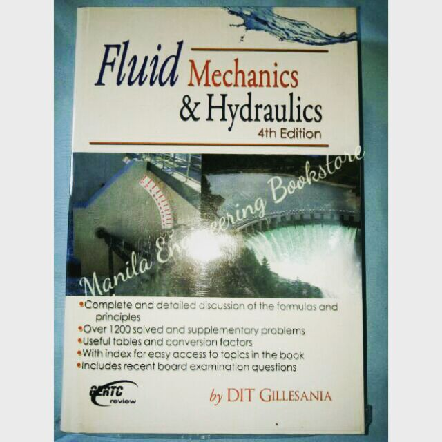 Fluid Mechanics and Hydraulics 4th ed by Gillesania