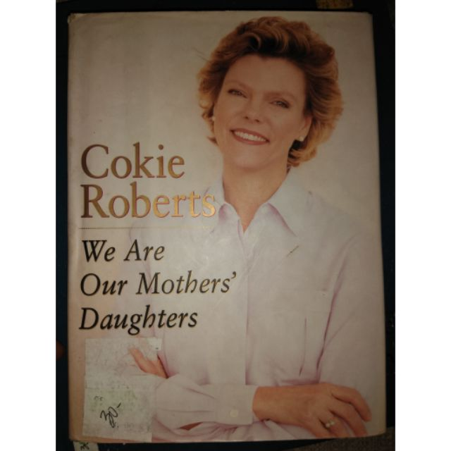 We Are Our Mothers Daughter Cokie Roberts Shopee Philippines