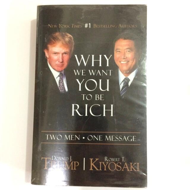 Why We Want You To Be Rich Donald Trump Robert Kiyosaki Shopee
