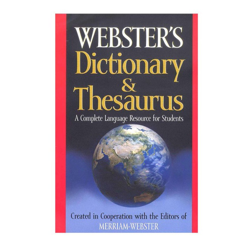 WS WEBSTER'S DICTIONARY & THESAURUS: A COMPLETE LANGUAGE RESOURCE FOR  STUDENTS