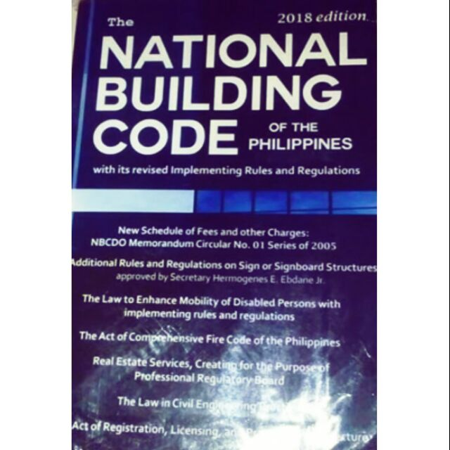 The National Building Code of the Philippines 2018ed