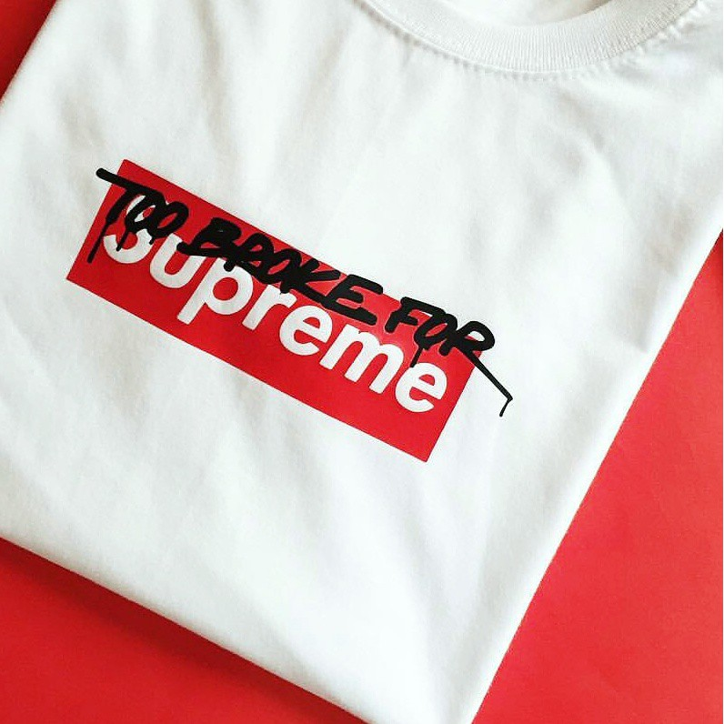 59737bca34e1 ProductImage. ProductImage. Too Broke For Supreme Statement Tee