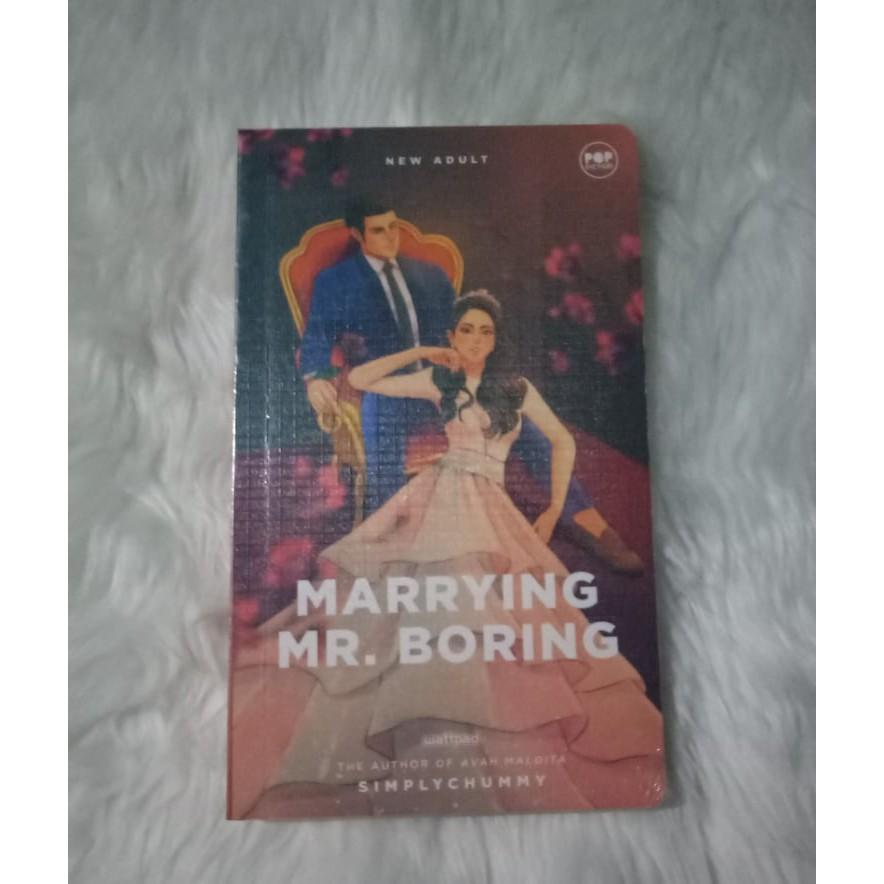 Wattpad Book/ Marrying Mr  Boring