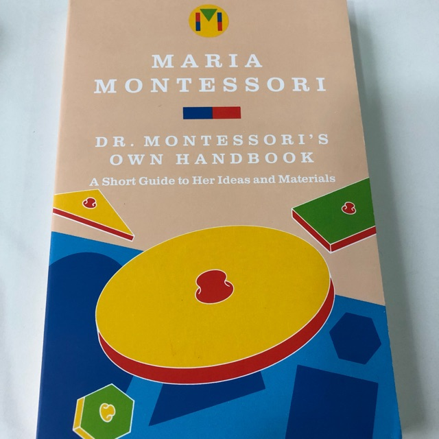 Montessoris Own Handbook A Short Guide to Her Ideas and Materials Dr