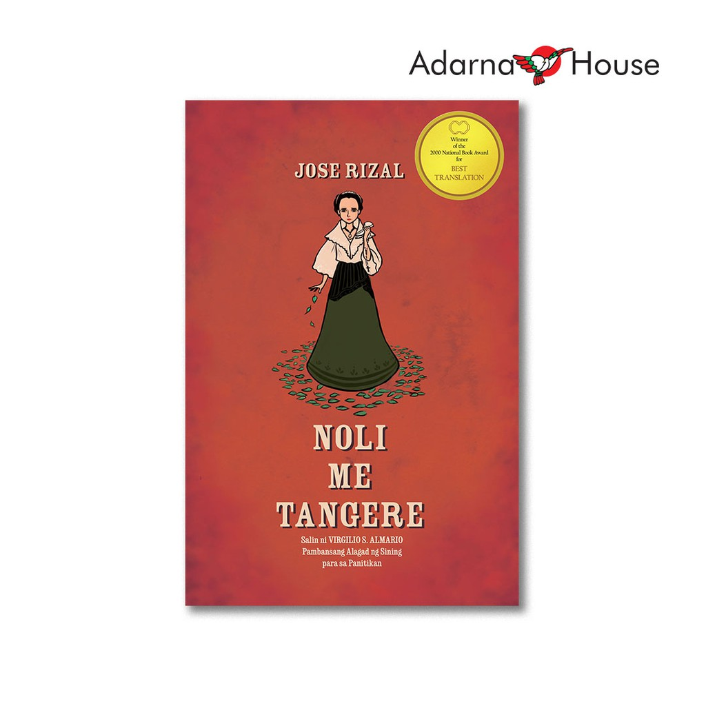 Noli Me Tangere Novel - for High School and College Students, Filipino  Text, Full Version