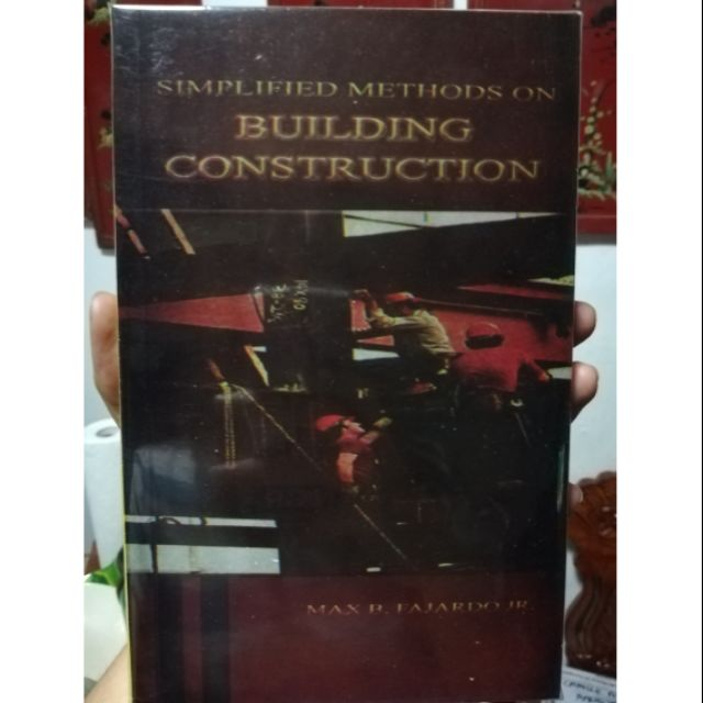 Simplified Methods on Building Construction