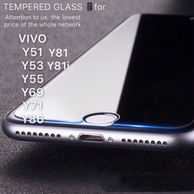Vivo y51 y53 y55 y69 y71 Y81 Y81i y85 y91i tempered glass