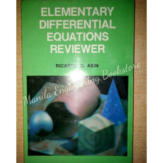 Elementary Differential Equations Reviewer by Asin (orig)