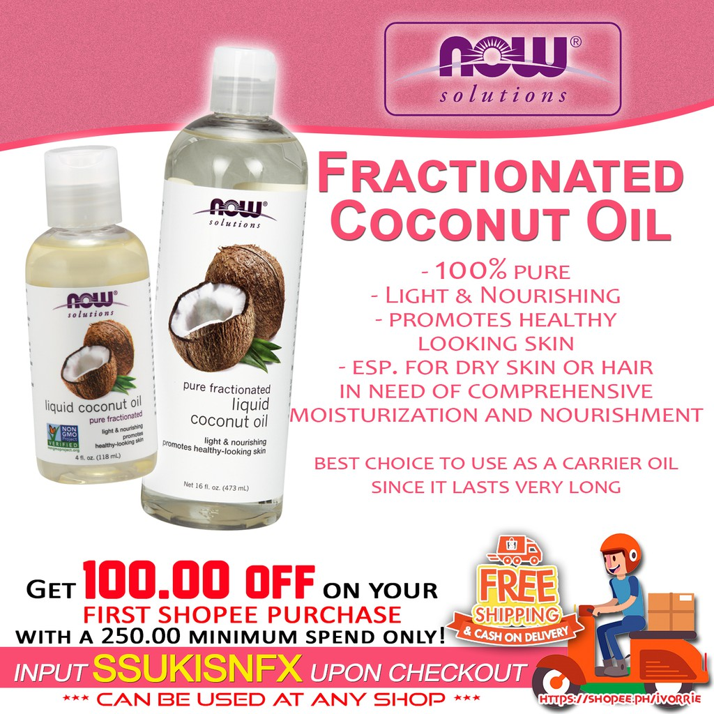 NOW - 100% pure FRACTIONATED COCONUT OIL carrier oil