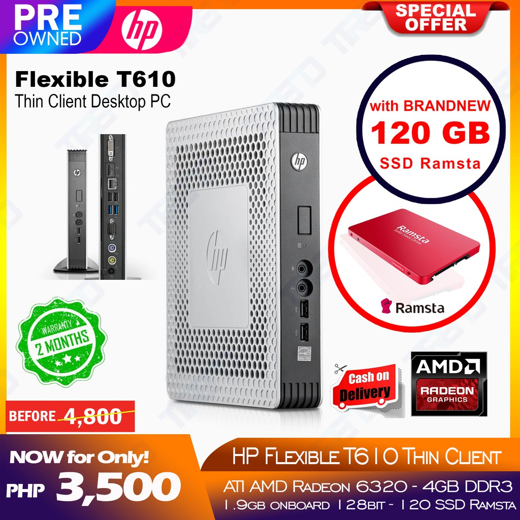 HP Flexible T610 Thin Client Desktop PC with Ramsta 120 SSD