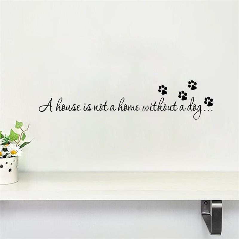 House is Not Home Without A Dog Paw Wall Quote Sticker Art Decal Decor Labrador