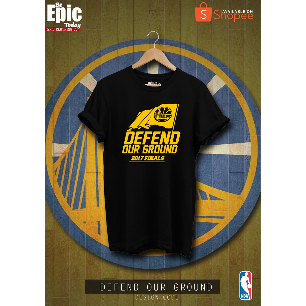 1feb586ef20 Defend Our Ground Golden State Warriors NBA T-Shirt