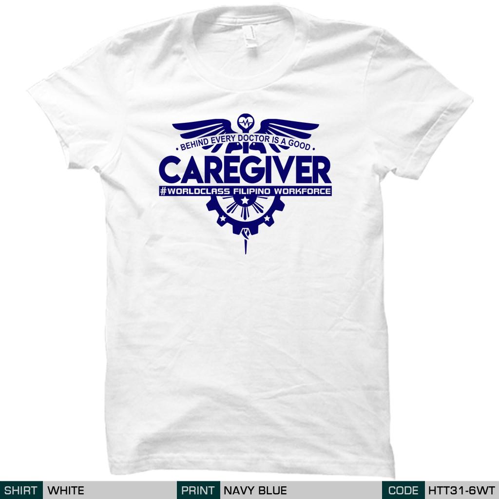 86d238b2ac8a Hashtag Tees PH - Filipino Caregiver T-Shirt (HTT31-6)