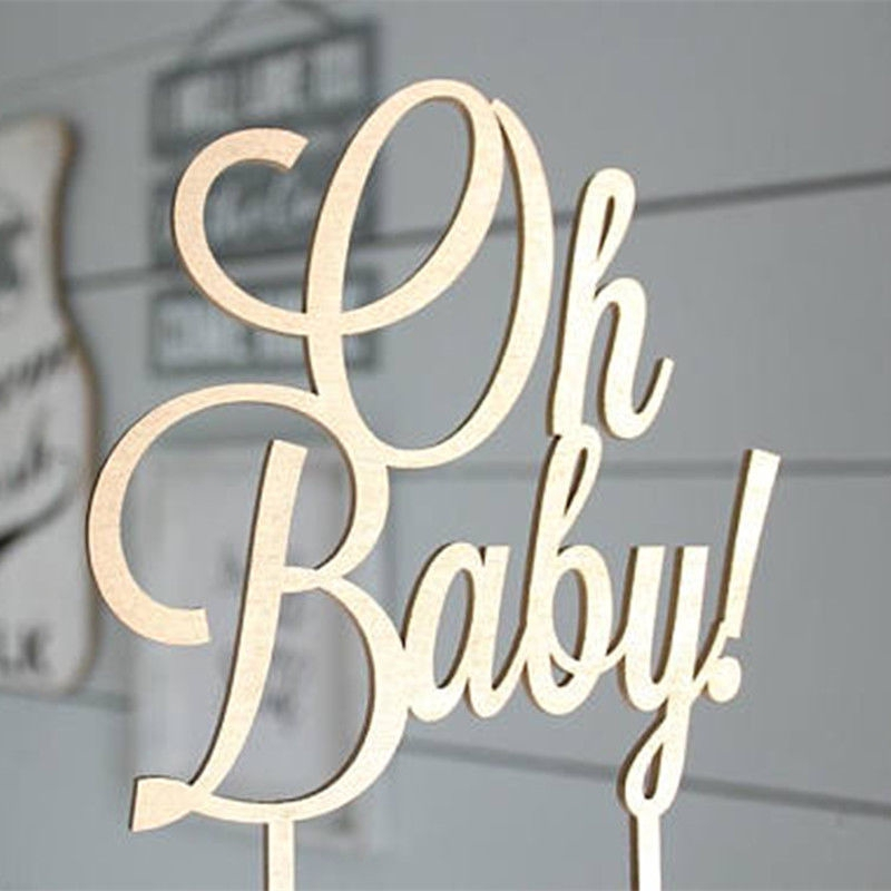Wooden Oh Baby Cake Toppers Shower Bitrhday Party Decor Hard