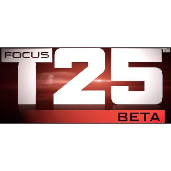 T25 Beta Upper Focus