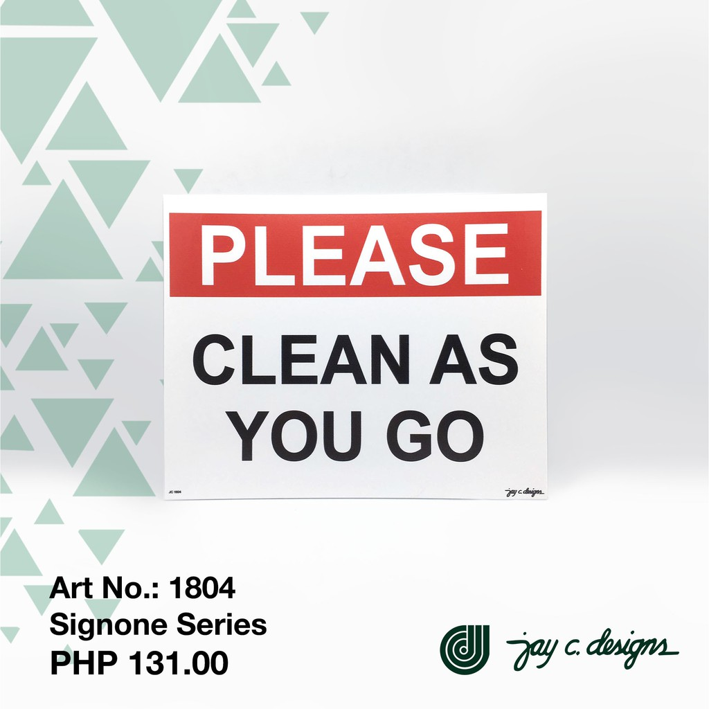 Vinyl Sign Please Clean As You Go Signage 1804 Shopee Philippines