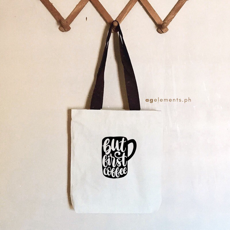 Tote Bag Coffee But First