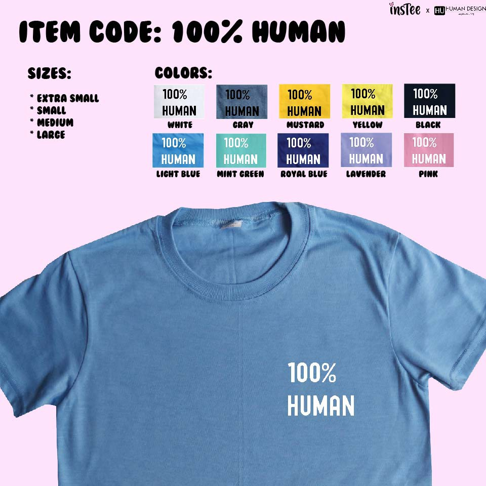 100 % HUMAN Tee Statement Shirt Graphic T-shirt