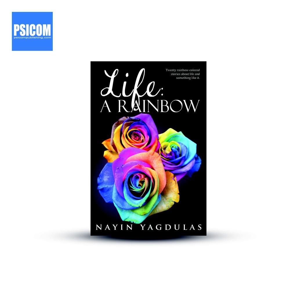 Psicom - Life: A Rainbow by Nayin Yagdulas