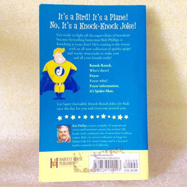 Super Incredible Knock Knock Jokes for Kids by Bob Phillips