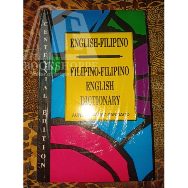 ORIG ENGLISH-FILIPINO/ FIL-FIL-ENGLISH DICTIONARY Centennial Edition by  Aurea Santiago