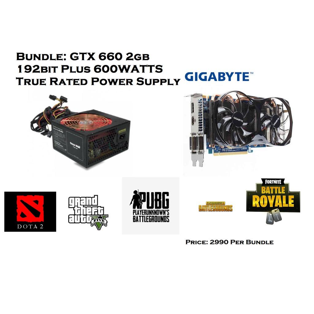 Video Card GTX 660 2gb 192bit DDR5 Gigabyte With 600watts PSU